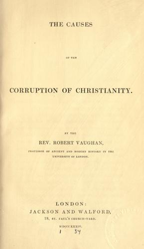 Download The causes of the corruption of Christianity.