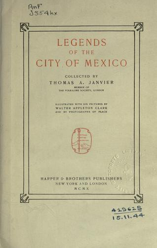 Download Legends of the City of Mexico