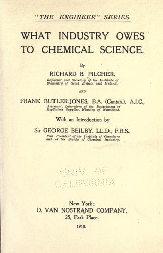 What industry owes to chemical science