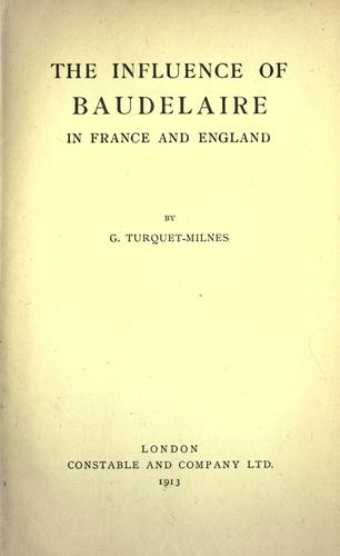 Download The influence of Baudelaire in France and England.