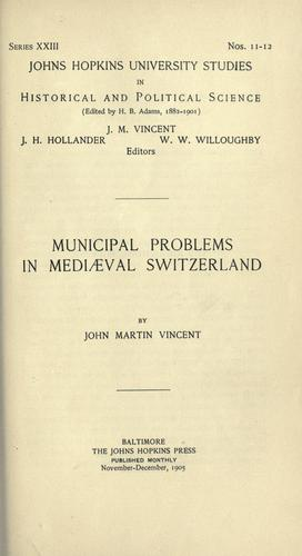 Municipal problems in mediaeval Switzerland