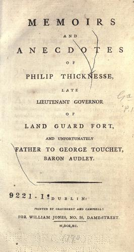 Memoirs and anecdotes of Philip Thicknesse
