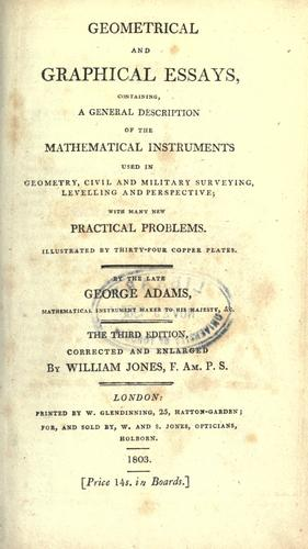 Download Geometrical and graphical essays, containing, a general description of the mathematical instruments used in geometry, civil and military surveying, levelling and perspective