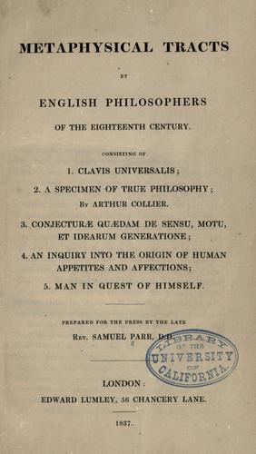 Metaphysical tracts by English philosophers of the eighteenth century