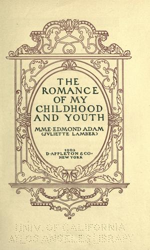 The romance of my childhood and youth