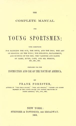 The complete manual for young sportsmen