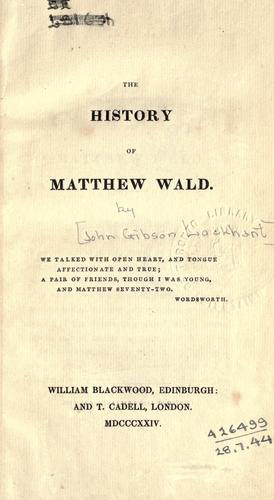 The history of Matthew Wald.