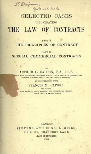 Selected cases illustrating the law of contracts.