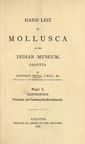 Hand list of Mollusca in the Indian Museum, Calcutta