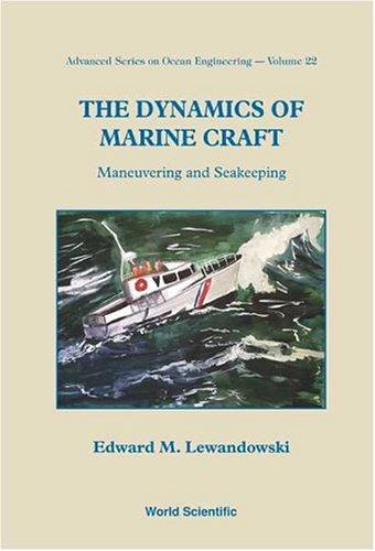 Download The Dynamics of Marine Craft