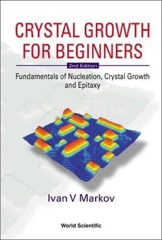 Download Crystal Growth for Beginners