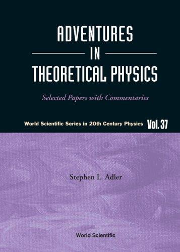 Download Adventures in theoretical physics