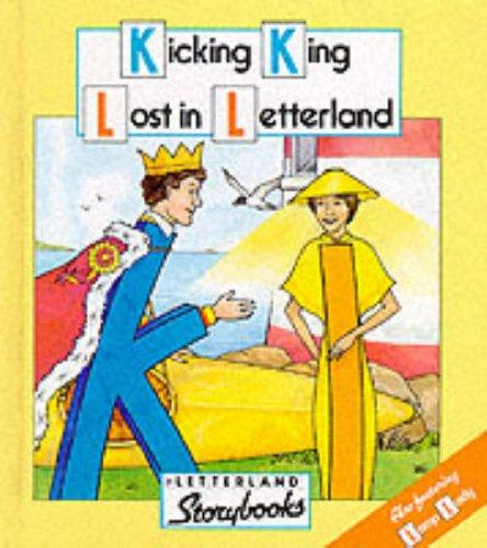 Kicking King Lost in Letterland