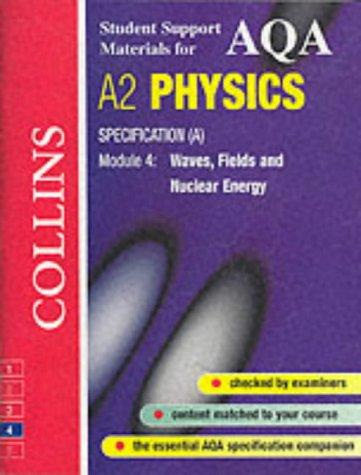 AQA (A) Physics (Collins Student Support Materials)