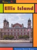 Download Ellis Island (Visiting the Past)