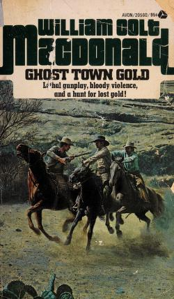 Cover of: Ghost Town Gold | William C. MacDonald