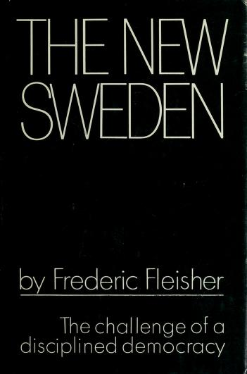 Cover of: The new Sweden | Frederic Fleisher