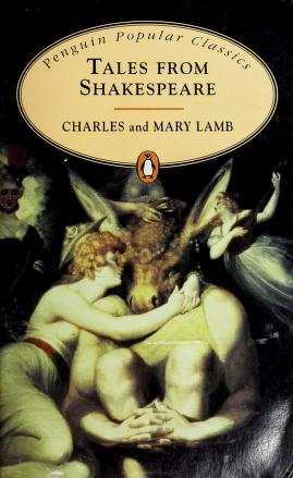 Cover of: Tales from Shakespeare (Penguin Popular Classics) | Charles Lamb, Mary Lamb