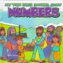 My turn Bible stories about numbers by Sarah Fletcher
