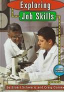 Exploring job skills by Stuart Schwartz