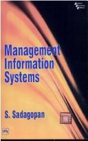 Management Information Systems by S. Sadagopan