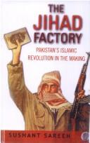 The Jihad Factory by Sushant Sareen