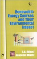Renewable Energy Sources and Their Environmental Impact by A. Abbasi