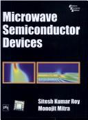 Microwave Semiconductor Devices by Roy Mitra