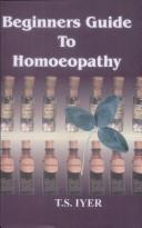 Beginners Guide to Homoeopathy by T.S. Iyer