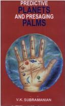 Predictive Planets and Presaging Palms by V. K Subramanian