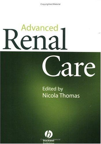 Advanced renal care by