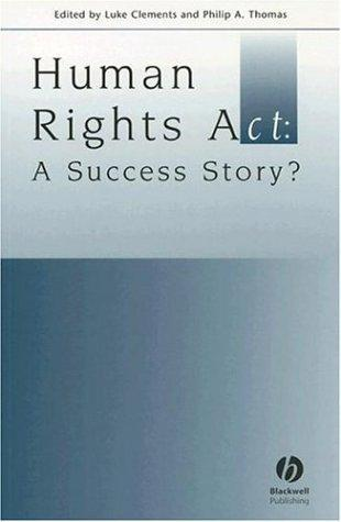 Human Rights Act by Philip A. Thomas