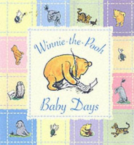 Winnie the Pooh Baby Days by A. A. Milne