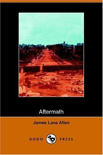 Aftermath by James Lane Allen