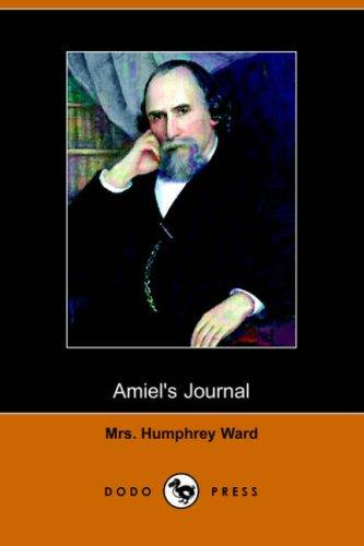 Amiel's Journal (Dodo Press)