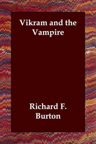 Vikram and the Vampire by Burton, Richard Sir