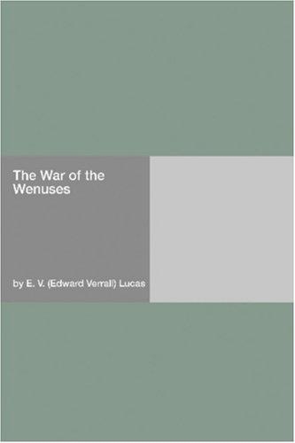 The War of the Wenuses by E. V. Lucas