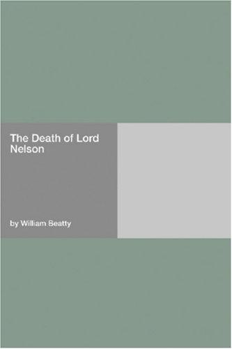 The Death of Lord Nelson by William Beatty
