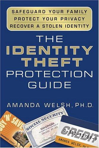 The identity theft protection guide by Amanda Welsh