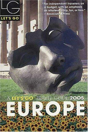 Let's Go 2005 Europe (Let's Go Europe) by Stuart J. Robinson