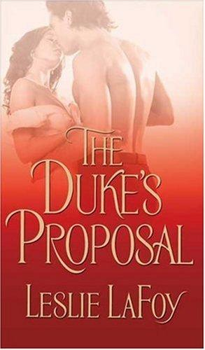 The Duke's Proposal by Leslie Lafoy