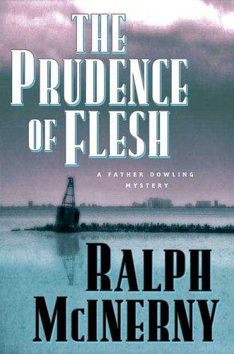 The Prudence of the Flesh (Father Dowling Mysteries) by Ralph McInerny