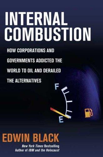 Internal Combustion by Edwin Black