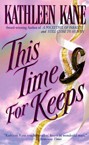 This Time For Keeps by Kathleen Kane