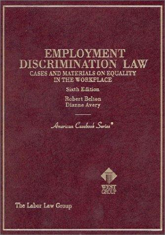 Employment discrimination law cases and materials on equality in the workplace by