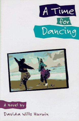 A time for dancing by Davida Hurwin