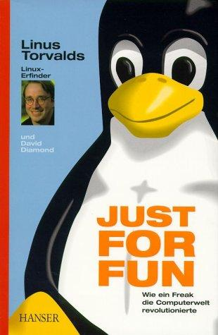 Just for Fun by Linus Torvalds, David Diamond