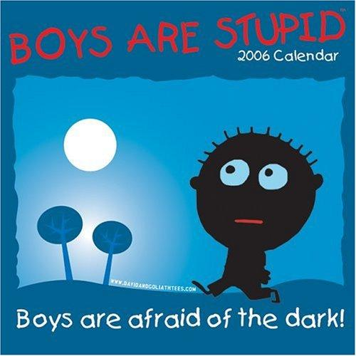 Boys Are Stupid by Todd Goldman