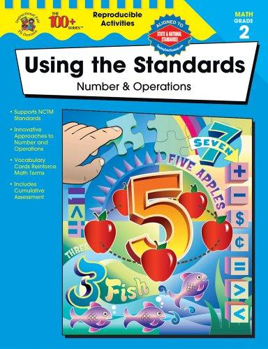 Using the Standards--Number and Operations, Grade 2 by Becky Daniel