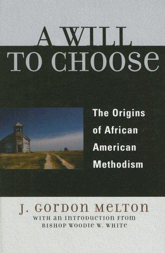 A Will to Choose by J. Melton